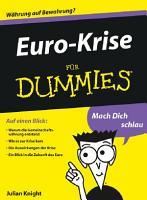 Euro Krise f  r Dummies PDF