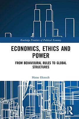 Economics  Ethics and Power