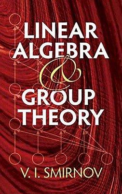 Linear Algebra and Group Theory PDF