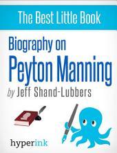 Biography of Peyton Manning