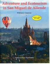 Adventure and Ecotourism in San Miguel de Allende