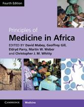 Principles of Medicine in Africa: Edition 4