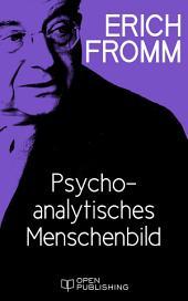 Psychoanalytisches Menschenbild