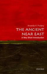The Ancient Near East A Very Short Introduction Book PDF