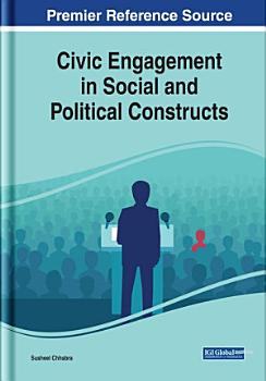 Civic Engagement in Social and Political Constructs PDF