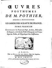 Traités sur différentes matières de droit civil appliquées à l'usage du barreau et de jurisprudence française: oeuvres posthumes : coutumes d'Orléans, Volume5