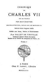 Chronique de Charles VII, roi de France: Volume1