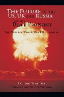The Future of the US  UK and Russia in the Bible Prophecy PDF