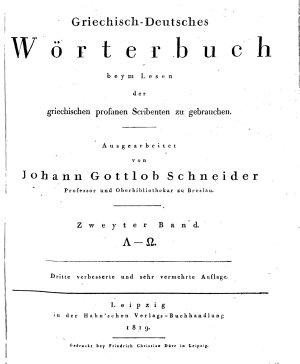 Griechisch Deutsches W  rterbuch  beym lesen der griechischen profanen scribenten zu gebrauchen  ausgearbeitet von Johann Gottlob Schneider professor und oberbibliothekar zu breslau PDF