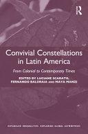 Convivial Constellations in Latin America Book