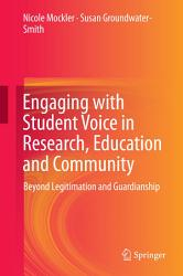 Engaging With Student Voice In Research Education And Community Book PDF