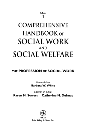 Comprehensive Handbook of Social Work and Social Welfare  The Profession of Social Work PDF