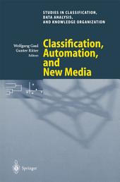 Classification, Automation, and New Media: Proceedings of the 24th Annual Conference of the Gesellschaft für Klassifikation e.V., University of Passau, March 15—17, 2000