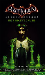 Arkham Knight   The Riddler s Gambit PDF