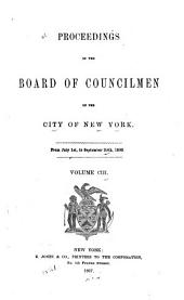 Proceedings of the Board of Councilmen of the City of New York: Volume 103