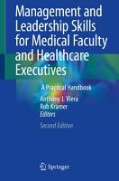 Management and Leadership Skills for Medical Faculty and Healthcare Executives PDF