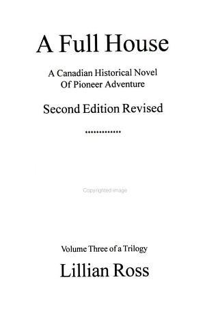 A Full House A Canadian Historical Novel Of Pioneer Adventure