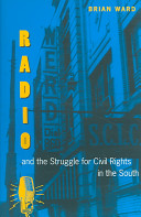 Radio and the Struggle for Civil Rights in the South PDF
