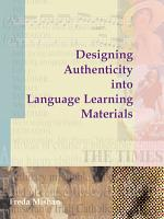 Designing Authenticity into Language Learning Materials PDF