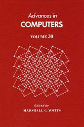 Advances in Computers: Volume 30