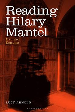 Reading Hilary Mantel PDF