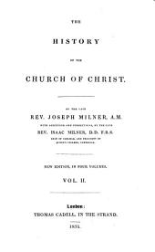 The History of the Church of Christ: In Four Volumes, Volume 2