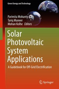 Solar Photovoltaic System Applications