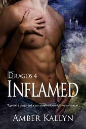 Inflamed: Dragos, Book 4