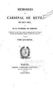 Mémoires du cardinal de Retz, de Guy Joli, et de la duchesse de Nemours: Notice sur Guy Joli. Mémoires de Guy Joli