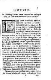 Instructio pro administratione rerum temporalium Collegiorum, ac Domorum Probationis Societais Iesu