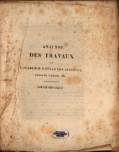 Analyse des travaux de l'Académie Royale des Sciences: pendant l'année ... 1828