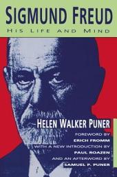 Sigmund Freud: His Life and Mind