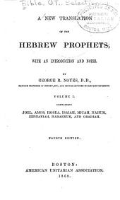 A New Translation of the Hebrew Prophets: Volume 1