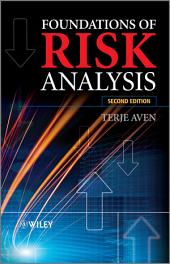 Foundations of Risk Analysis: Edition 2
