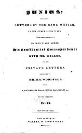 Junius: Including Letters by the Same Writer Under Other Signatures (now First Collected) : to which are Added, His Confidential Correspondence with Mr. Wilkes, and His Private Letters Addressed to Mr. H.S. Woodfall : with a Preliminary Essay, Notes, Fac-similes, &c, Volume 1