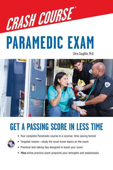 Paramedic Crash Course with Online Practice Test PDF