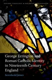 George Errington and Roman Catholic Identity in Nineteenth-Century England