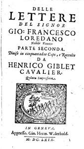 Lettere: Diuise in cinquantadue Capi. Parte Seconda, Volume 2