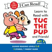 Learn to Read with Tug the Pup and Friends! Set 2:: Books 1-5