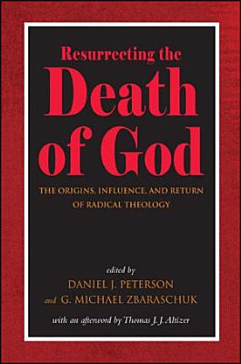Resurrecting the Death of God