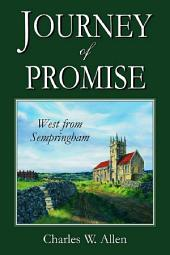 Journey of Promise: West From Sempringham