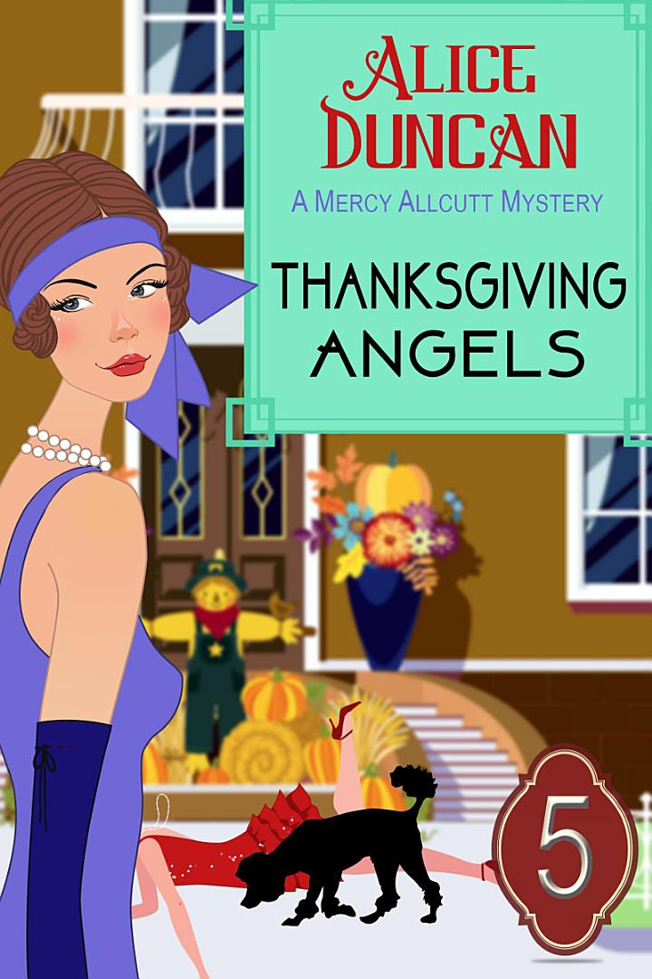 Thanksgiving Angels (A Mercy Allcutt Mystery, Book 5)