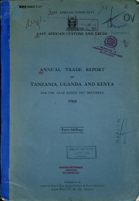 Annual Trade Report of Tanzania  Uganda and Kenya for the Year Ended