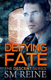 Defying Fate: An Urban Fantasy Novel