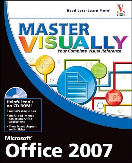 Master VISUALLY Microsoft Office 2007 PDF