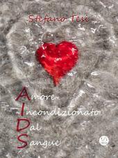 Amore Incondizionato Dal Sangue
