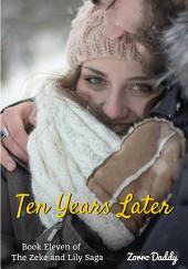Zeke and Lily (Book 11): Ten Years Later