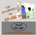 The Adventures of Mr  Fire Pony