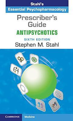 Prescriber s Guide  Antipsychotics