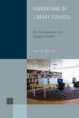 Foundations of Library Services PDF